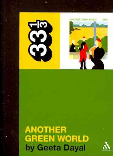 Brian Eno's Another Green World By Dayal, Geeta